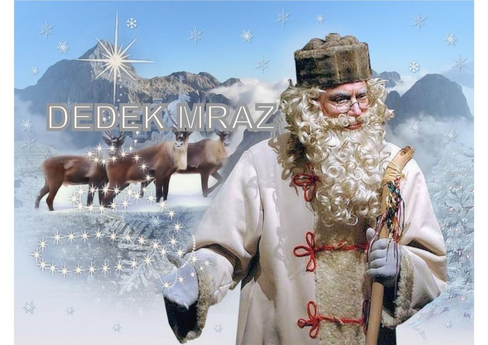Dobri možje v Decembru 3. del - Dedek Mraz