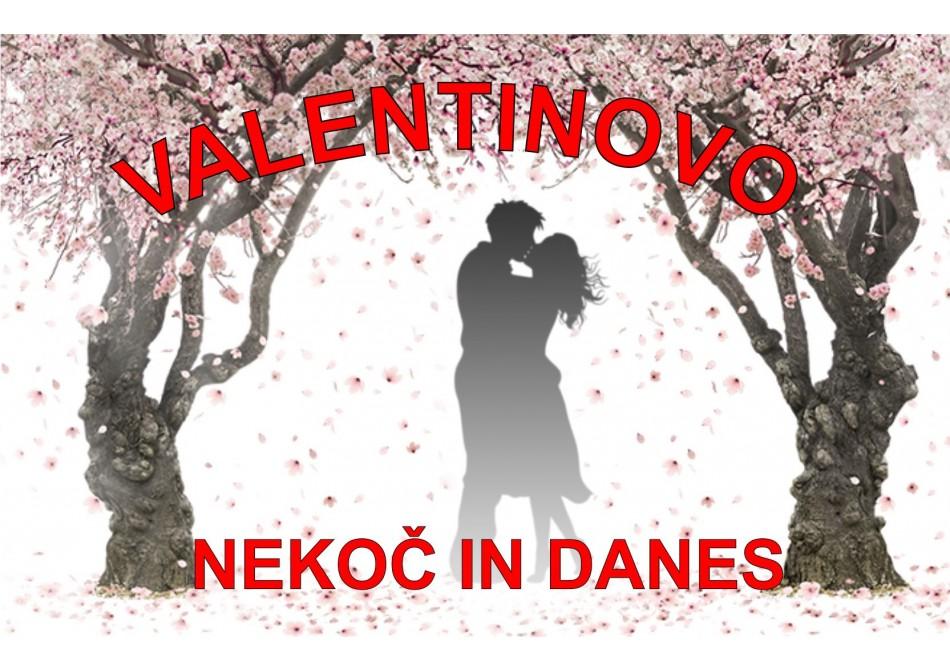 Valentinovo nekoč in danes